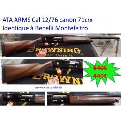 ATA ARMS CAL 12/76 CANON 71 CM IDENTIQUE A BENELLI MONTEFELTRO