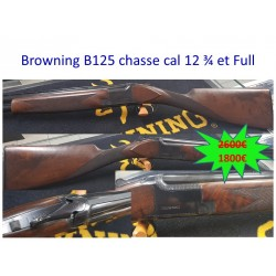 BROWNING B125 CHASSE CAL.12 3/4 ET FULL