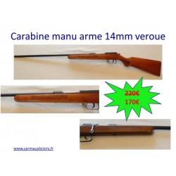 CARABINE MANU ARME 14MM VEROUE