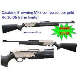 Carabine Browning MK3 Compo Eclipse Gold HC 30-06 (Série Limité)